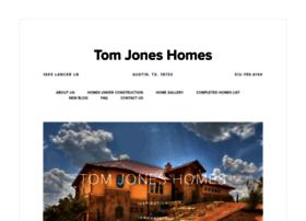 tomjoneshomes.com